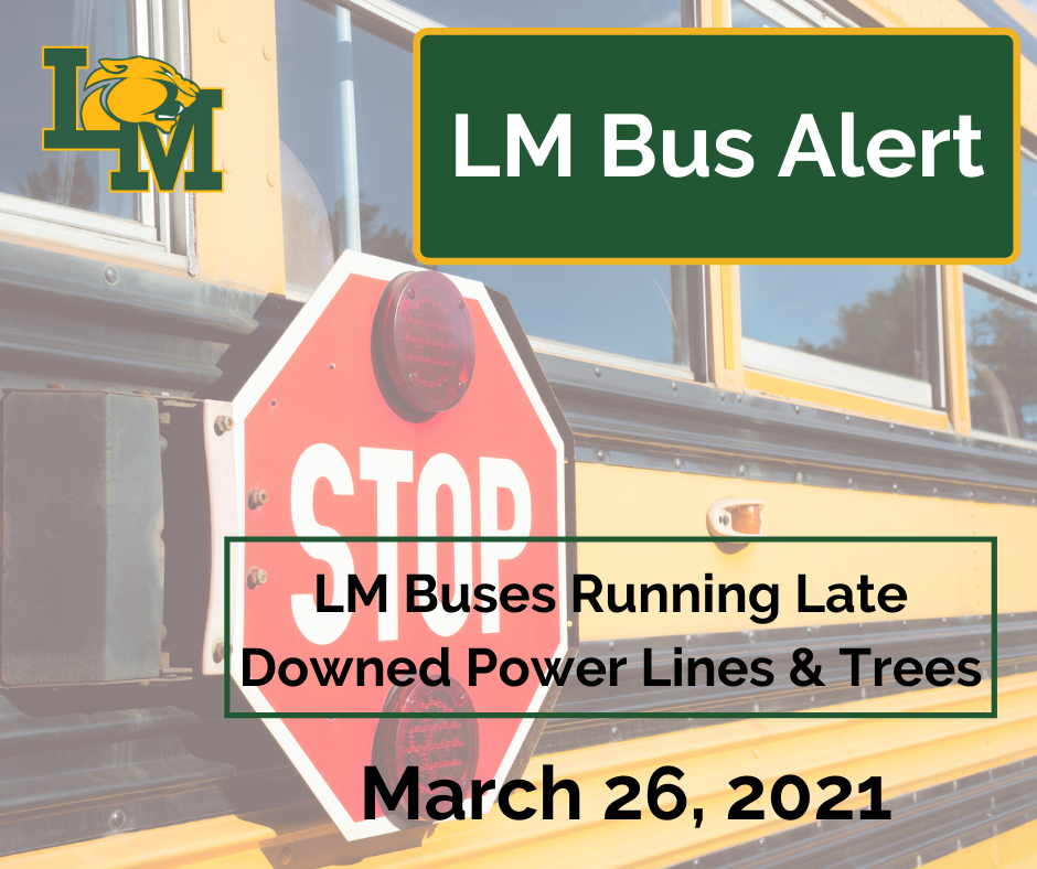 LM Buses Running Late 3/26